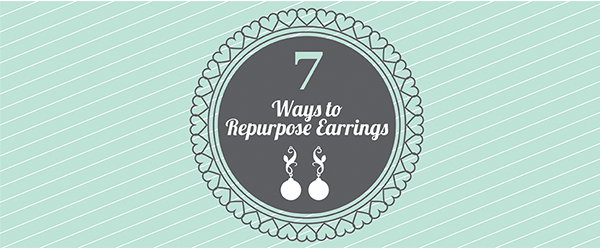 Repurpose earrings with our handy guide!