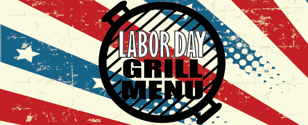 Labor Day Grill Menu Banner Image.