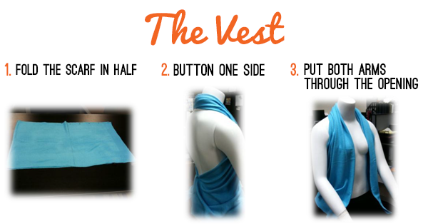 How to wear a scarf as a vest.