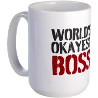 """Mug with """"World's Okayest Boss"""" caption."""