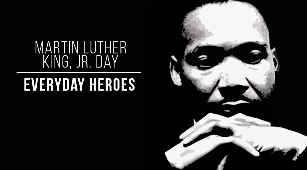 MLK Day Everyday Heros WP